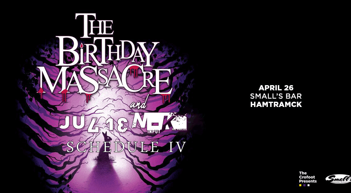 CANCELED: Schedule IV to Open for The Birthday Massacre, Julien-K